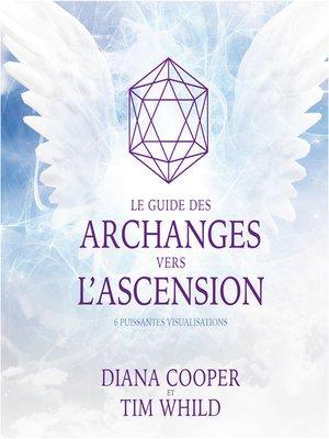 cover image of Le guide des archanges vers l'ascension