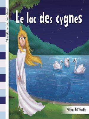 cover image of Le lac des cygnes