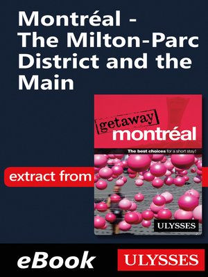 cover image of Montréal--The Milton-Parc District and the Main