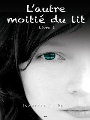 cover image of L'autre moitié du lit