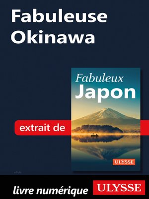 cover image of Fabuleuse Okinawa