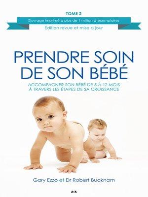 cover image of Accompagner son bébé de 5 à 12 mois à travers les étapes de sa croissance