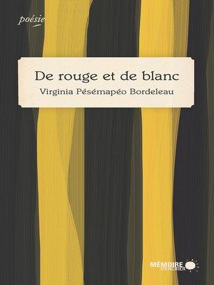 cover image of De rouge et de blanc