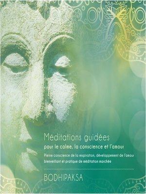 cover image of Méditations guidées pour le calme, la conscience et l'amour