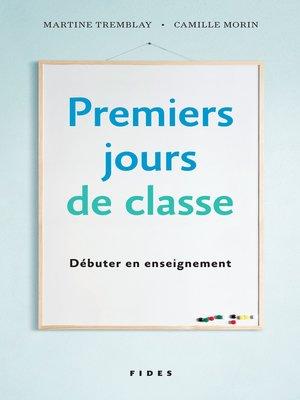 cover image of Premiers jours de classe