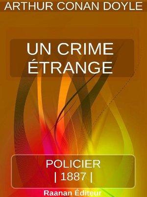 cover image of UN CRIME ÉTRANGE