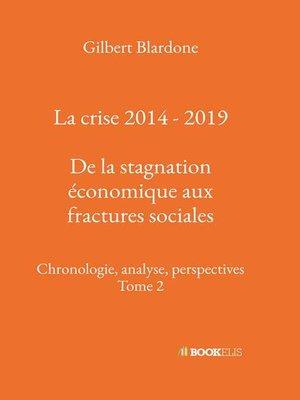 cover image of La crise 2014--2019