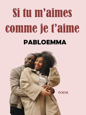 cover image of Si tu m'aimes comme je t'aime