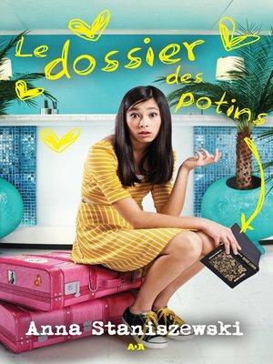 cover image of Le dossier des potins