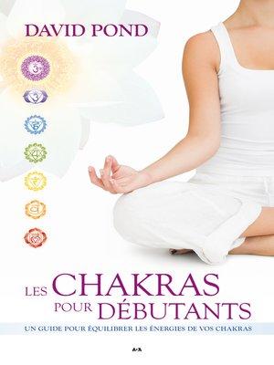 cover image of Les Chakras pour débutants