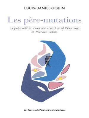 cover image of Les père-mutations