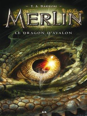 cover image of Le dragon d'Avalon