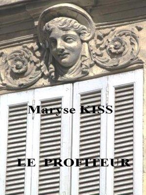 cover image of Le profiteur