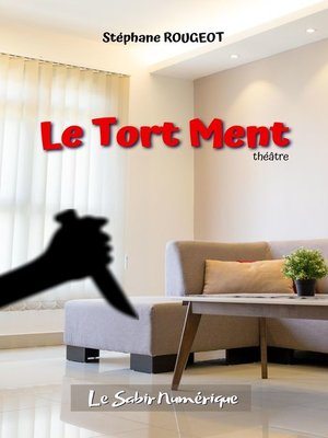 cover image of Le Tort Ment