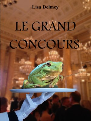 cover image of LE GRAND CONCOURS