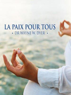 cover image of La paix pour tous