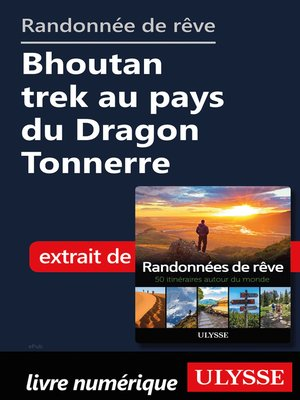 cover image of Randonnée de rêve--Bhoutan trek au pays du Dragon Tonnerre