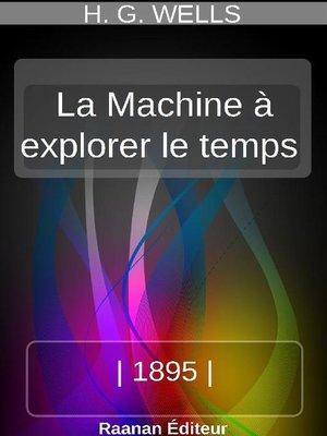 cover image of LA MACHINE À EXPLORER LE TEMPS