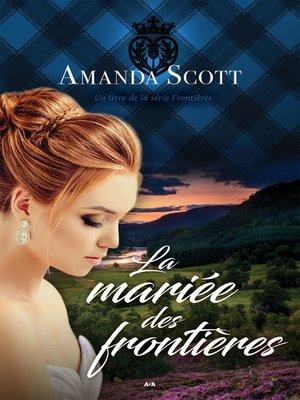 cover image of La mariée des frontières