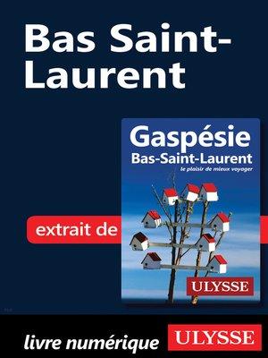 cover image of Bas Saint-Laurent