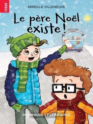 cover image of Le père Noël existe !