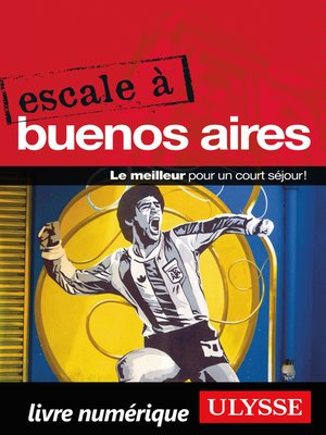 cover image of Escale à Buenos Aires