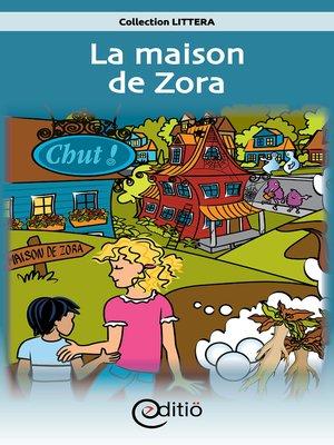 cover image of La maison de Zora