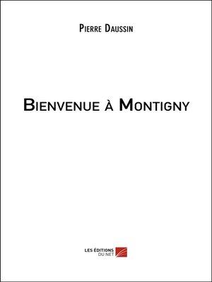 cover image of Bienvenue à Montigny