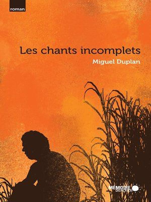 cover image of Les chants incomplets