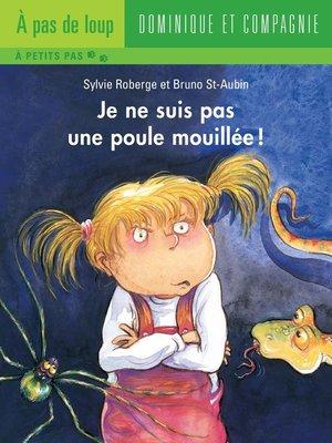 cover image of Je ne suis pas une poule mouillée !