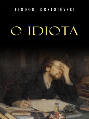 cover image of O Idiota