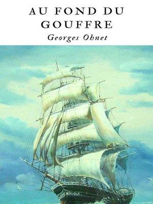 cover image of Au fond du gouffre