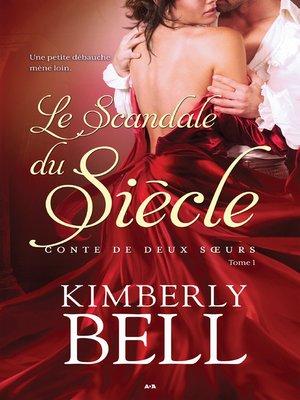 cover image of Le scandale du siècle