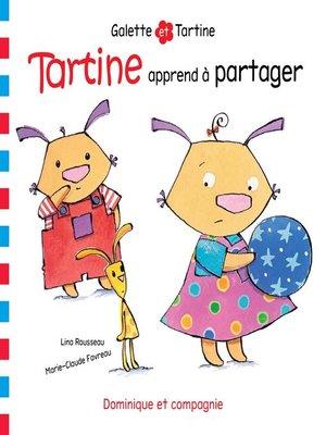 cover image of Tartine apprend à partager