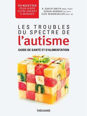cover image of Les Troubles du spectre de l'autisme