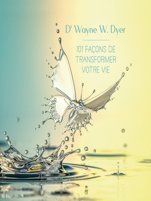 cover image of 101 façons de transformer votre vie (N.Éd.)