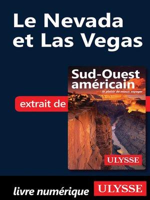cover image of Le Nevada et Las Vegas