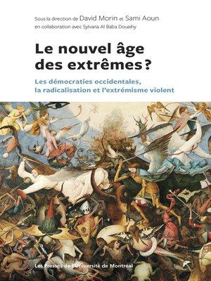 cover image of Le nouvel âge des extrêmes ?
