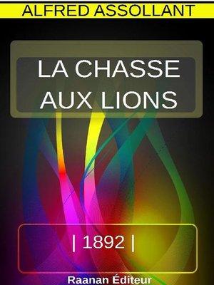 cover image of La chasse aux lions