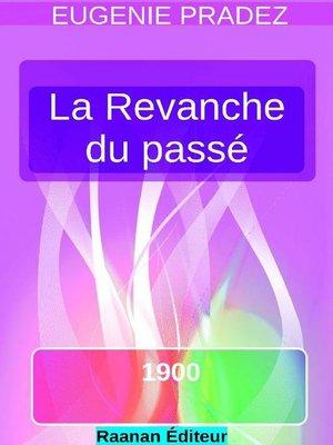 cover image of La Revanche du passé