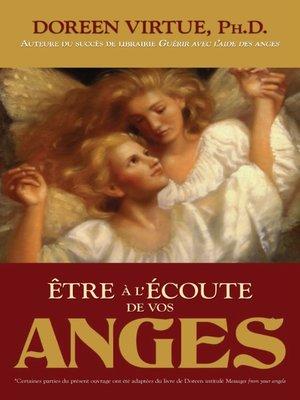 cover image of Être à l'écoute de vos anges