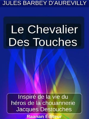 cover image of Le Chevalier Des Touches