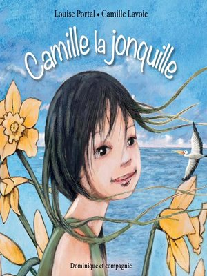 cover image of Camille la jonquille