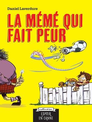 cover image of La mémé qui fait peur