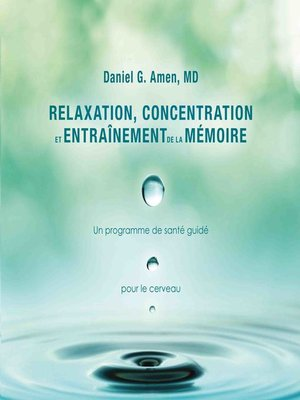 cover image of Relaxation, concentration et entrainement de la mémoire