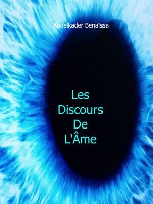 cover image of Les Discours de L'Ame