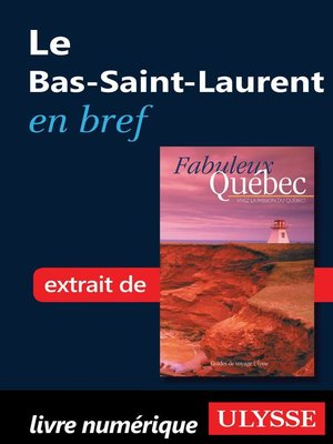 cover image of Le Bas-Saint-Laurent en bref