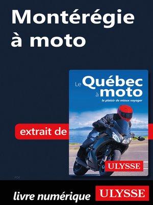 cover image of Montérégie à moto