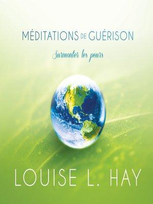 cover image of Méditations de guérison--surmonter les peurs