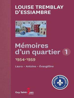cover image of Mémoires d'un quartier 1